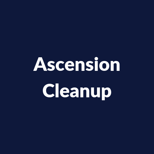 Ascension Cleanup