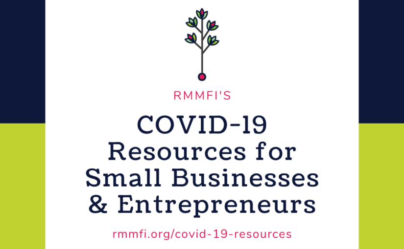 COVID-19 Resources for Small Businesses & Entrepreneurs